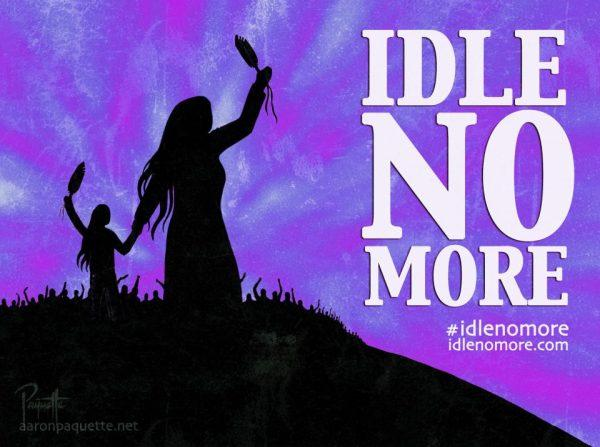 Idle no more.JPG